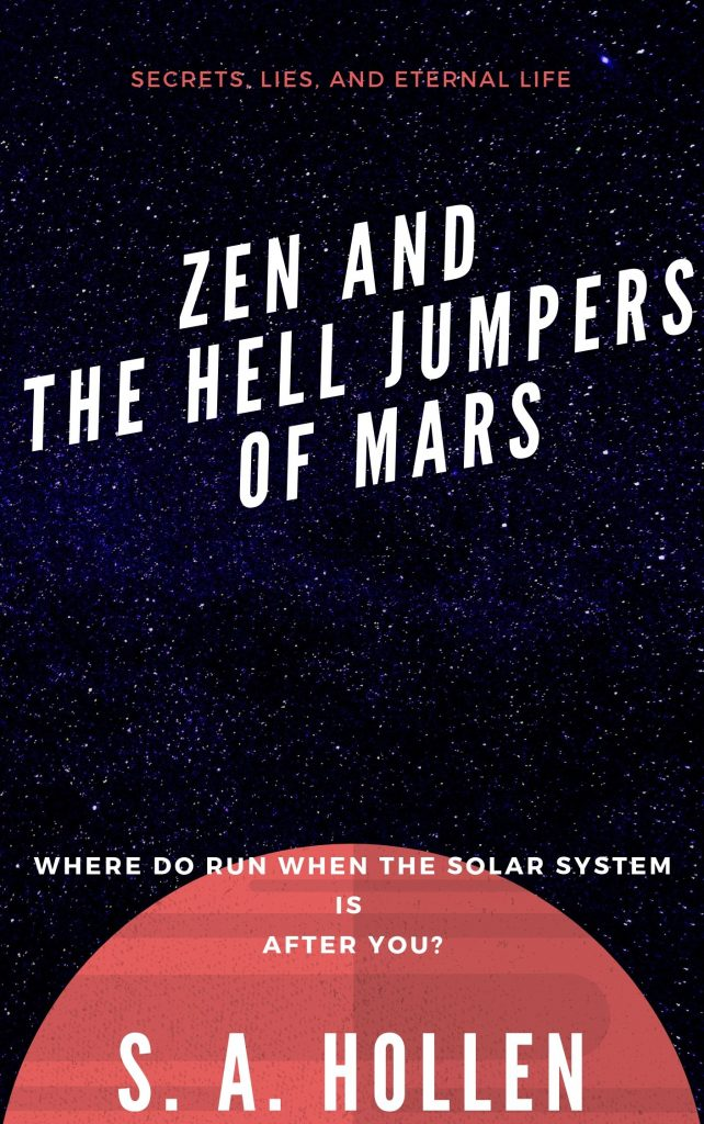 Zen and the Hell Jumpers of Mars cover